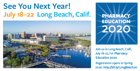 Pharmacy Education 2020 Long Beach - July 18-22
